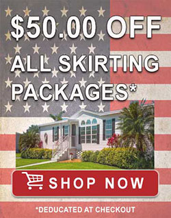 $50.00 Off Skirting Packages